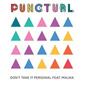Don't Take It Personal by Punctual