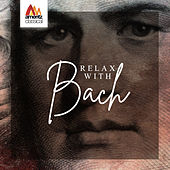 Relax with Bach by Various Artists