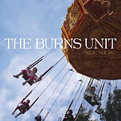 Side Show by Burns Unit