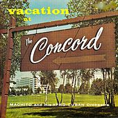 Vacation At The Concord (Remastered) de Machito