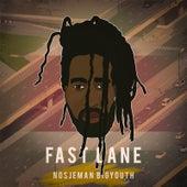 Fast Lane de Nosjeman Bigyouth