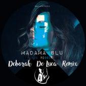 Madama Blu (Deborah De Luca Remix) by Franco Ricciardi