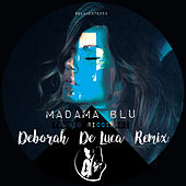 Madama Blu (Deborah De Luca Remix) van Franco Ricciardi