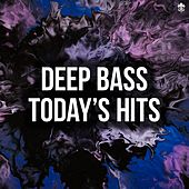 Deep Bass - Today's Hits by Various Artists