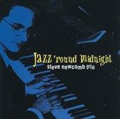 Jazz 'Round Midnight by Steve Newcomb