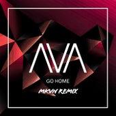 Go Home (MKVN Remix) di AVA