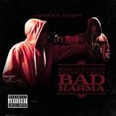 Kome up & Stay up, Volume Three: Bad Karma de Gunna OTEP
