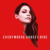 Everywhere Ghosts Hide von Erin McCarley