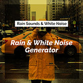 Rain & White Noise Generator by Rain Sounds and White Noise