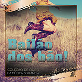 Bailão Dos Bão de Various Artists