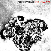 Highways de In The Whale