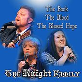 The Book, The Blood, The Blessed Hope de The Knight Family