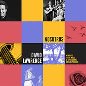 Nosotros: A Tribute to the Music of Eydie Gormé and Los Panchos de David Lawrence