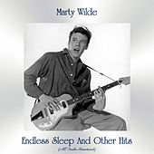 Endless Sleep And Other Hits (All Tracks Remastered) by Marty Wilde