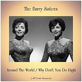 Around The World / Why Don't You Do Right (Remastered 2019) by Barry Sisters