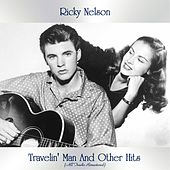 Travelin' Man And Other Hits (All Tracks Remastered) by Ricky Nelson
