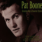 Greatest Hits & Favorite Hymns by Pat Boone