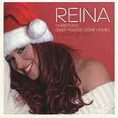 Christmas (Baby…Please Come Home) by Reina