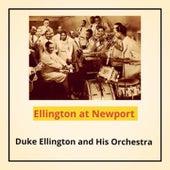 Ellington at Newport von Duke Ellington