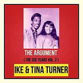 The Argument (The Sue Years Vol. 2) by Ike and Tina Turner