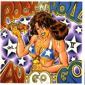 Rock n Roll Au Go Go Vol. II by Various Artists