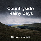 Countryside Rainy Days by Nature Sounds (1)