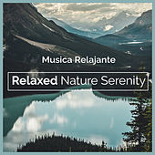 Relaxed Nature Serenity de Musica Relajante