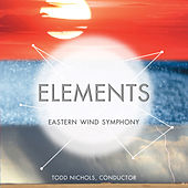 Elements by Eastern Wind Symphony