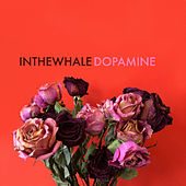Dopamine de In The Whale