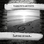 Sapore di sale... by Various Artists