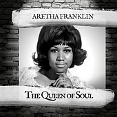 The Queen of Soul von Aretha Franklin