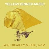 Yellow Dinner Music de Art Blakey