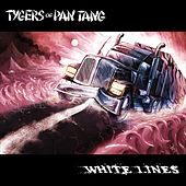 White Lines de Tygers of Pan Tang