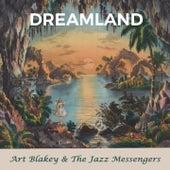 Dreamland by Art Blakey