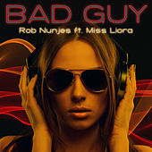 Bad Guy de Rob Nunjes