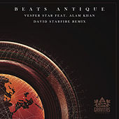 Vesper Star (feat. Alam Khan) [David Starfire Remix] by Beats Antique
