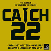 Catch 22: John Yossarian: Main Theme by Geek Music
