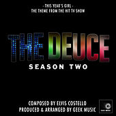 The Deuce: This Years Girl: Season 2 Main Title Theme by Geek Music