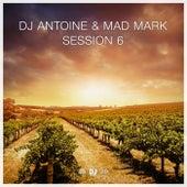 Session 6 von DJ Antoine