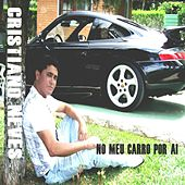 No Meu Carro por Aí by Cristiano Neves