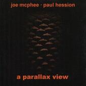 A Parallax View by Joe McPhee