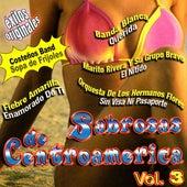 Sabrosas de Centroamerica, Vol. 3 by Various Artists