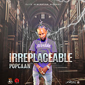 Irreplaceable - Single de Popcaan