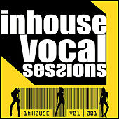 InHouse Vocal Sessions Volume 1 by Various Artists