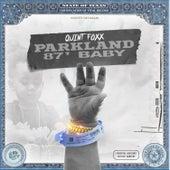 Parkland 87 Baby de Quint Foxx