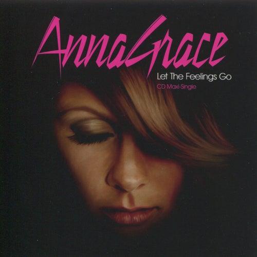 Let The Feelings Go by Anna Grace