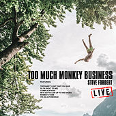 Too Much Monkey Business (Live) by Steve Forbert