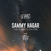 This Planet's On Fire (Live) de Sammy Hagar
