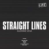 Straight Lines (Live) by Suzanne Vega