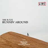Running Around (Live) de The B-52's